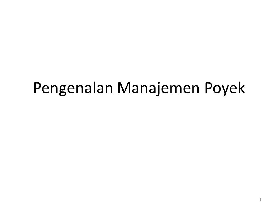 Pengenalan Manajemen Poyek