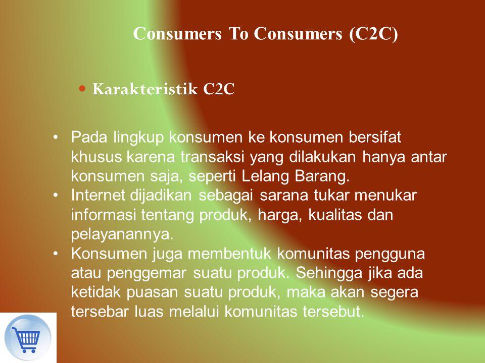 Consumers To Consumers (C2C)