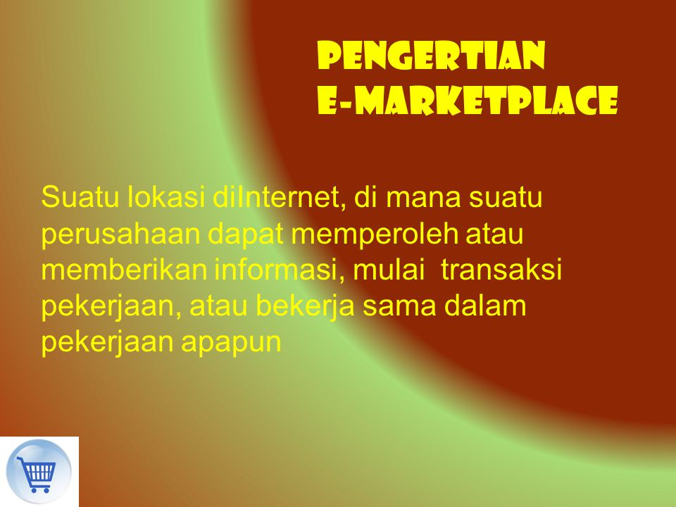 Pengertian E-Marketplace