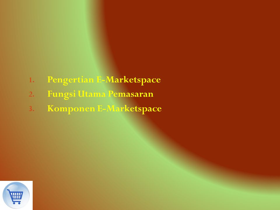Pengertian E-Marketspace