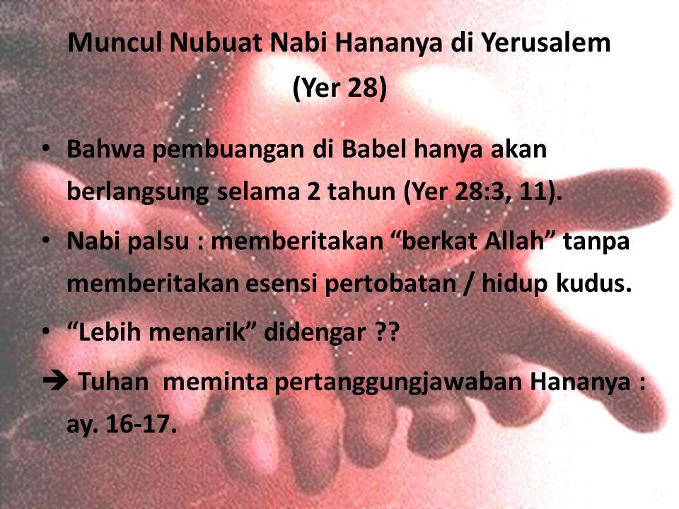 Muncul Nubuat Nabi Hananya di Yerusalem (Yer 28)