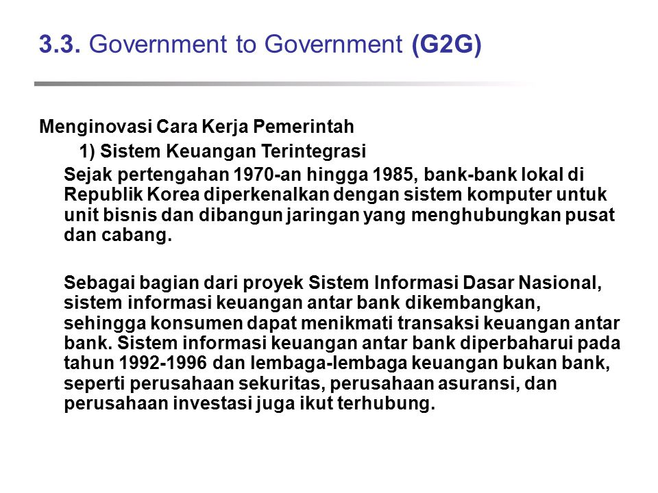 3.3. Government to Government (G2G)