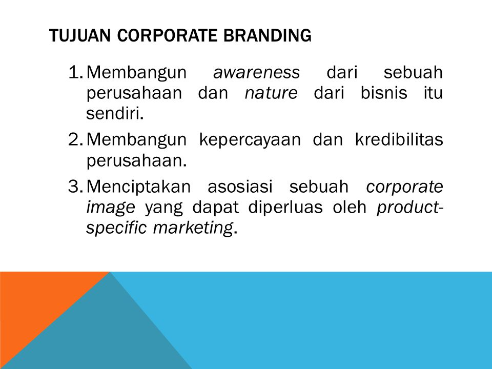 Tujuan Corporate Branding