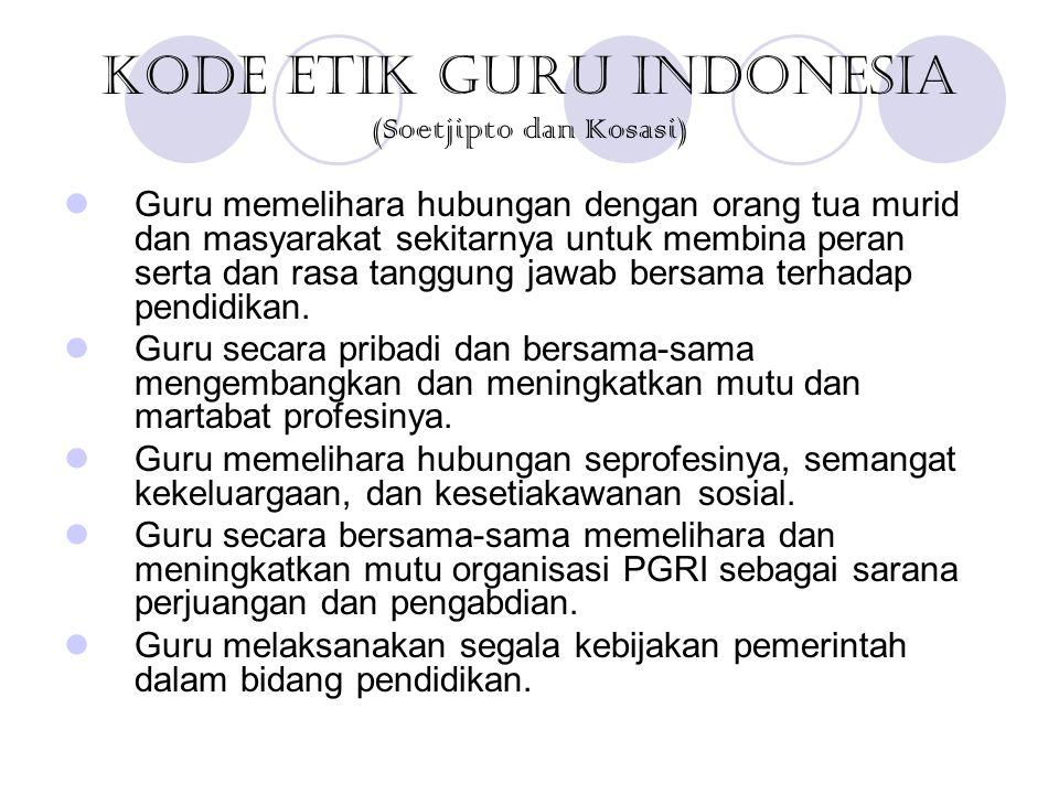 Kode Etik Guru Indonesia (Soetjipto dan Kosasi)
