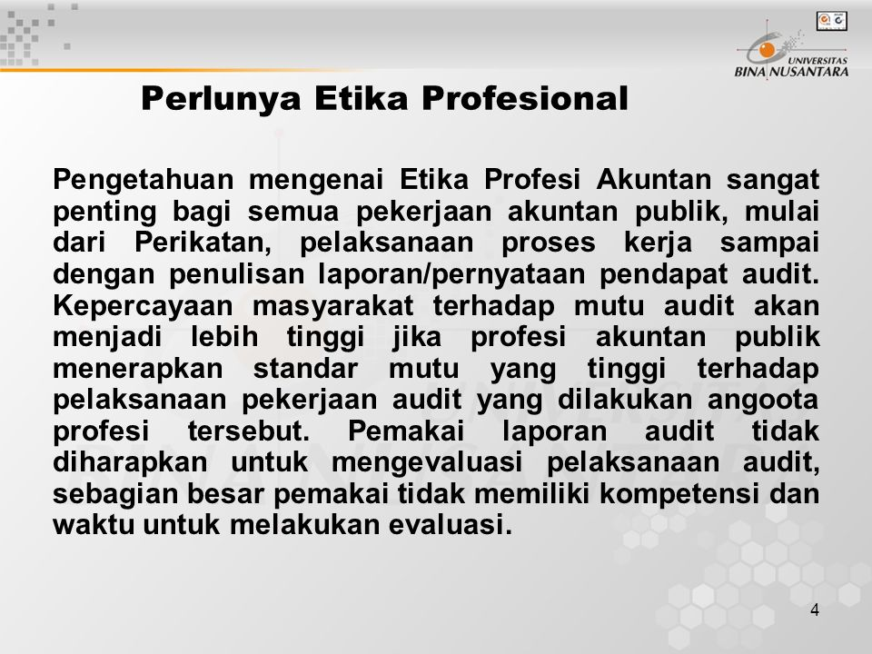 Perlunya Etika Profesional