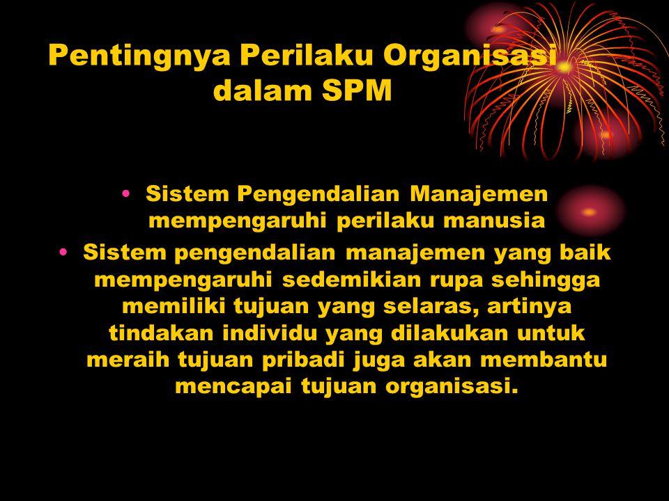 Pentingnya Perilaku Organisasi dalam SPM