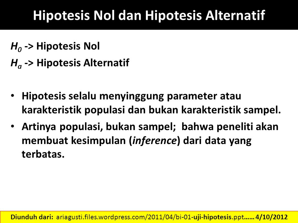 Hipotesis Nol dan Hipotesis Alternatif