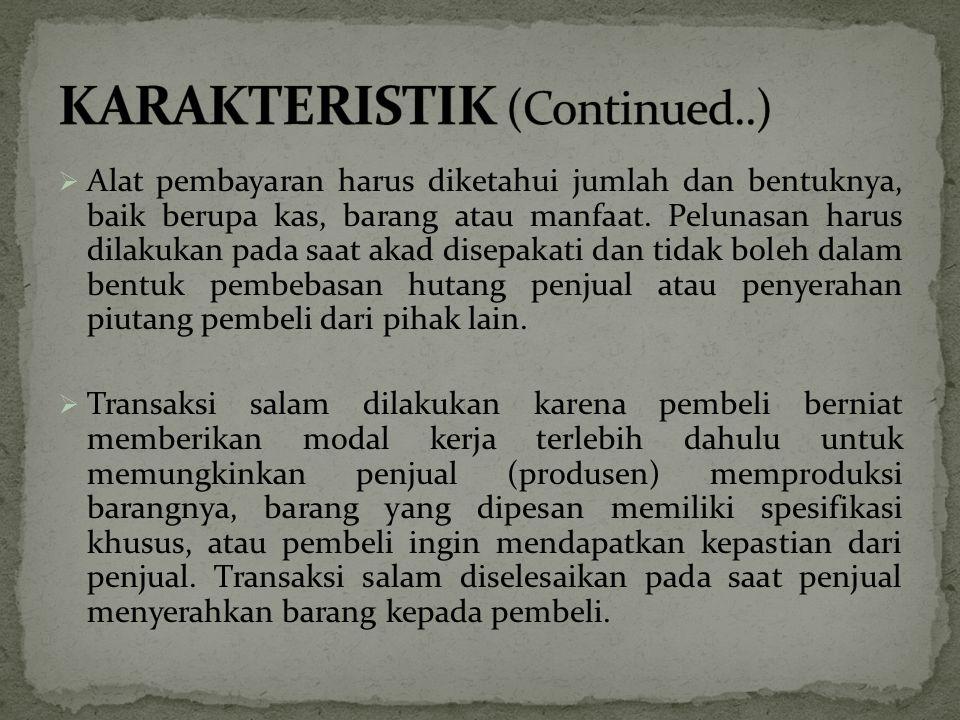 KARAKTERISTIK (Continued..)