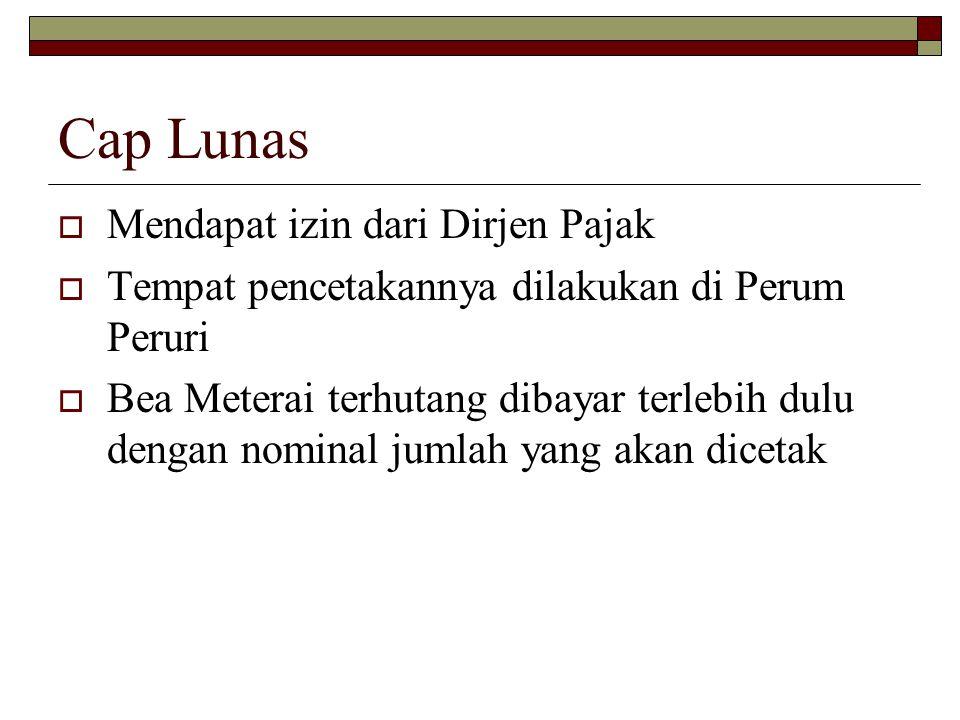 Cap Lunas Mendapat izin dari Dirjen Pajak