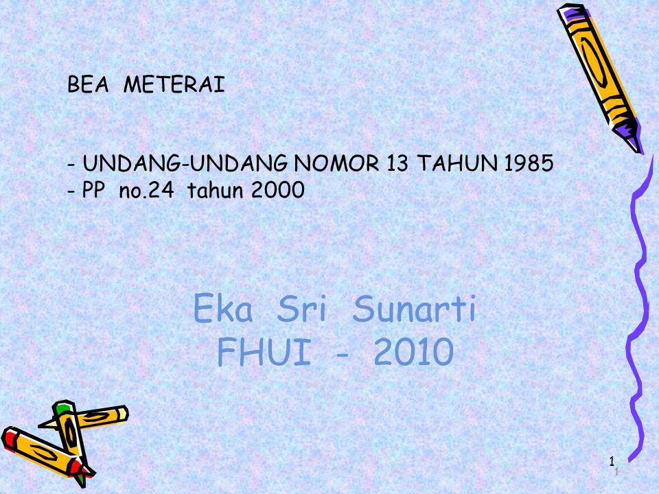 Eka Sri Sunarti FHUI - 2010 BEA METERAI