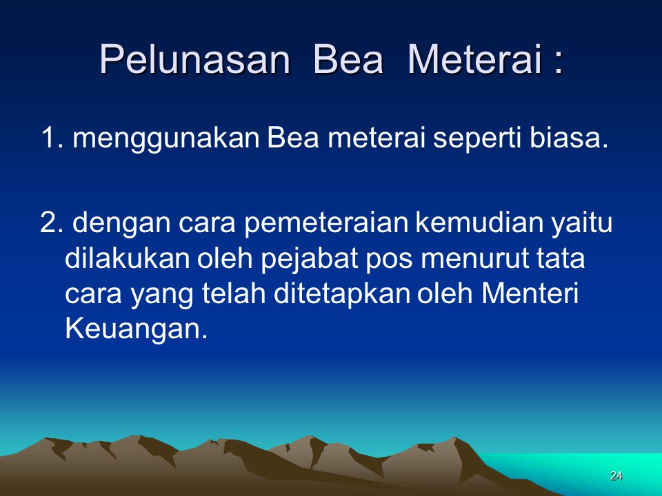 Pelunasan Bea Meterai :