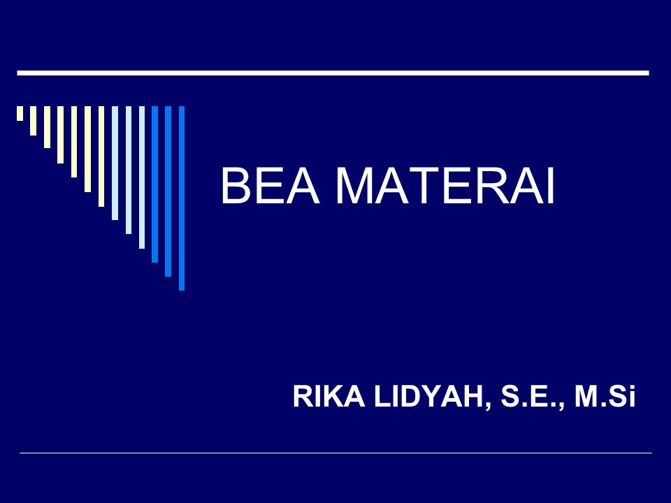 BEA MATERAI RIKA LIDYAH, S.E., M.Si