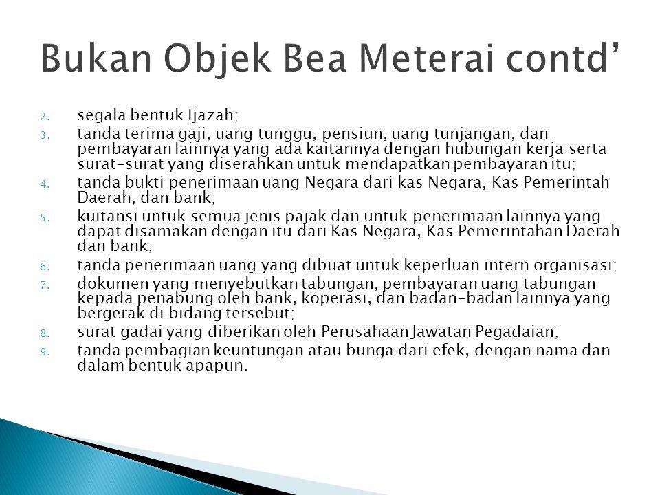 Bukan Objek Bea Meterai contd'