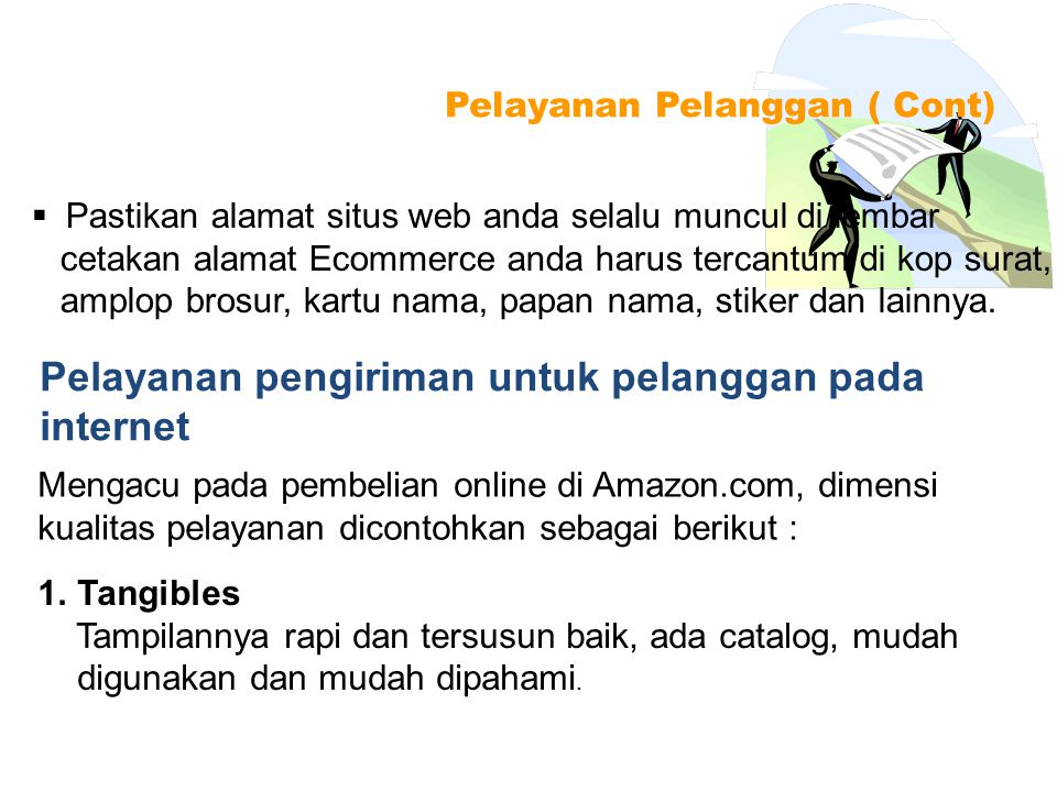 Pelayanan pengiriman untuk pelanggan pada internet