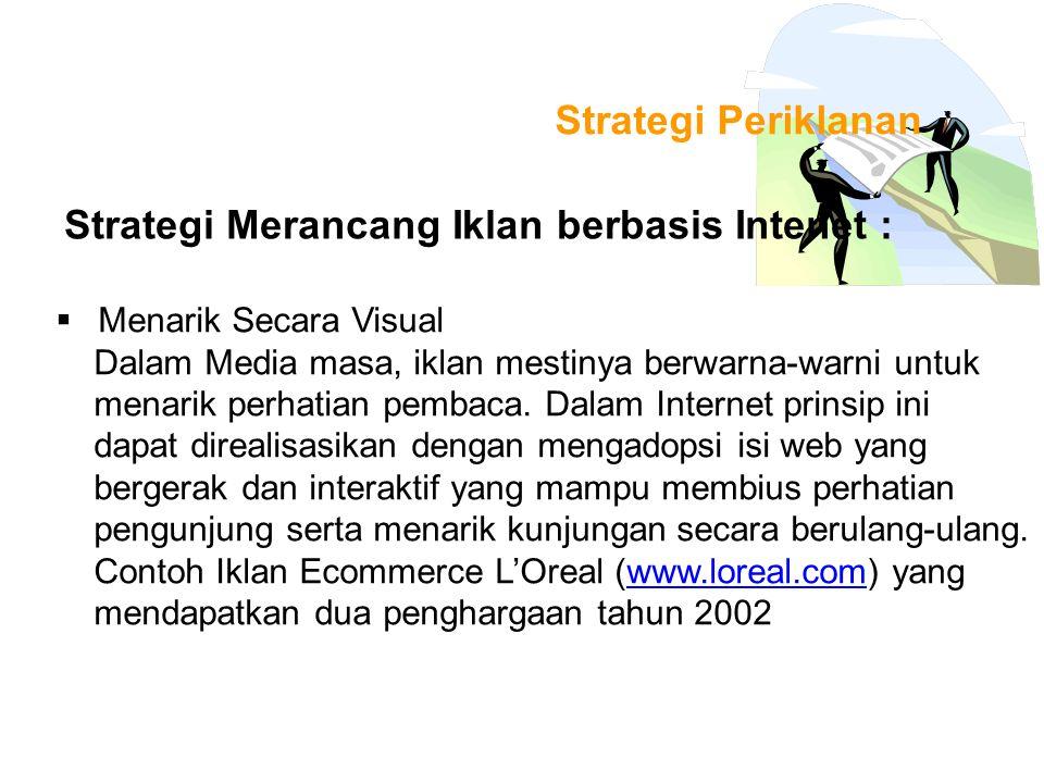 Strategi Merancang Iklan berbasis Intenet :