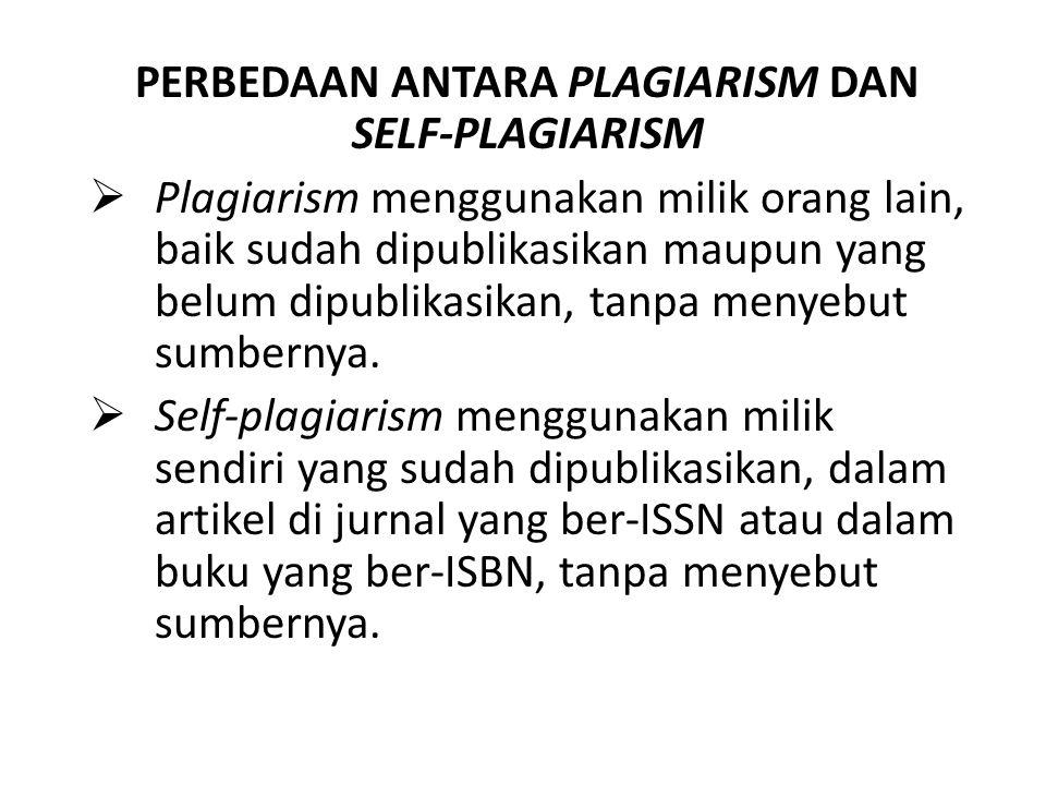 PERBEDAAN ANTARA PLAGIARISM DAN SELF-PLAGIARISM