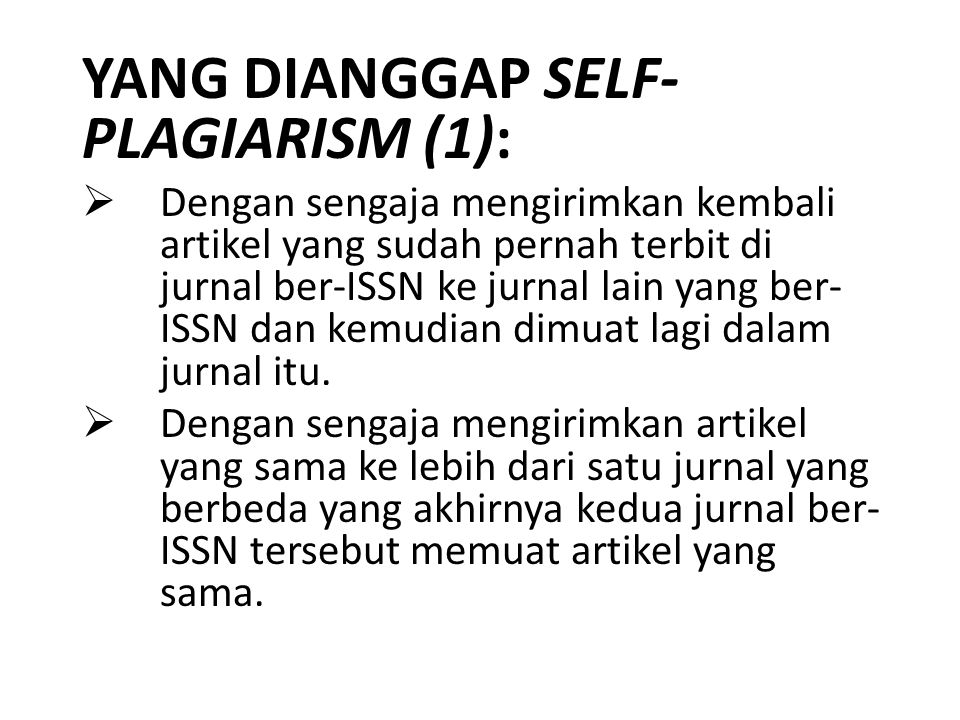 YANG DIANGGAP SELF-PLAGIARISM (1):
