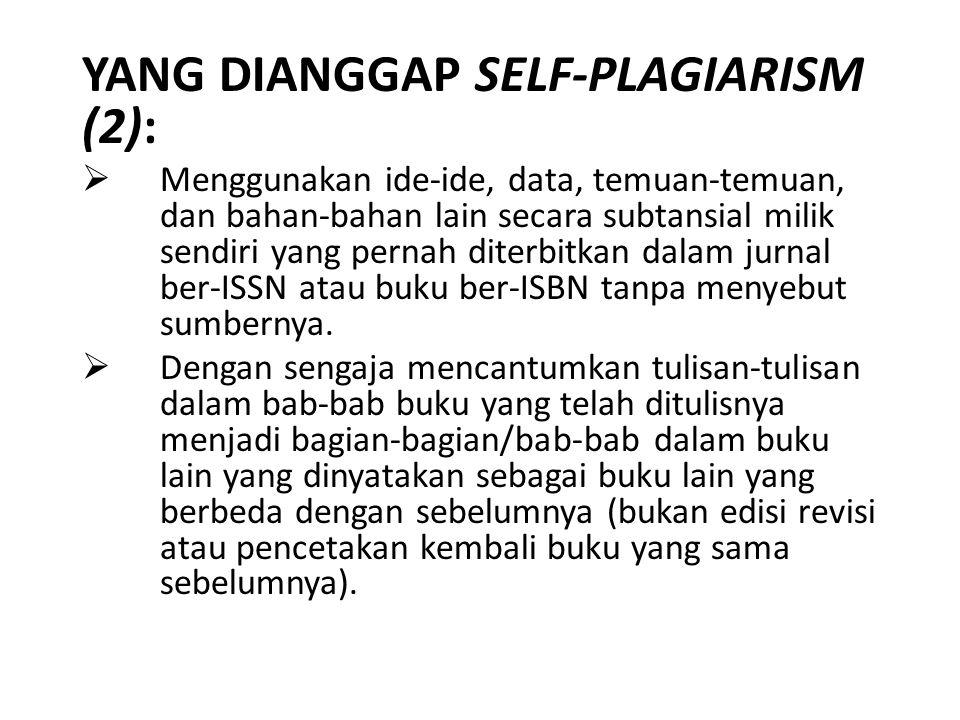 YANG DIANGGAP SELF-PLAGIARISM (2):