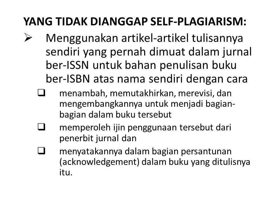 YANG TIDAK DIANGGAP SELF-PLAGIARISM: