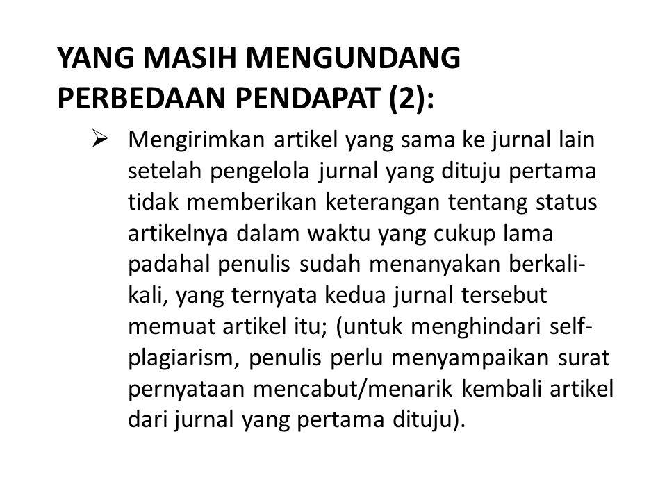 YANG MASIH MENGUNDANG PERBEDAAN PENDAPAT (2):