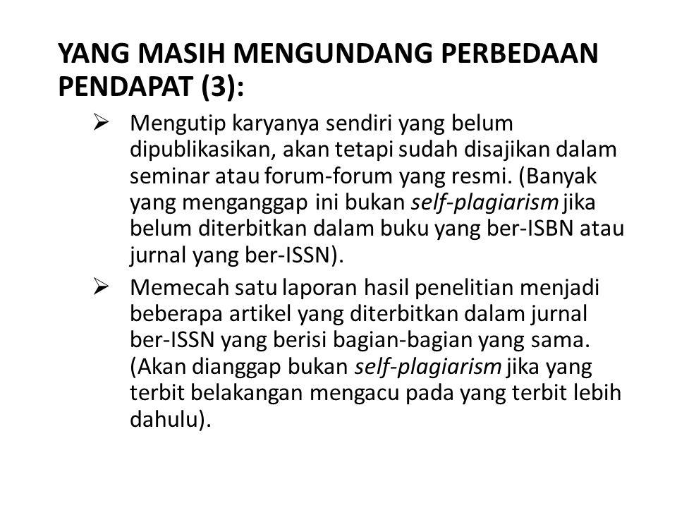YANG MASIH MENGUNDANG PERBEDAAN PENDAPAT (3):