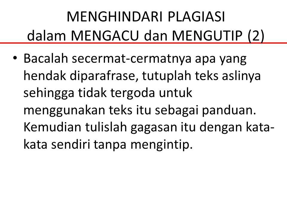MENGHINDARI PLAGIASI dalam MENGACU dan MENGUTIP (2)