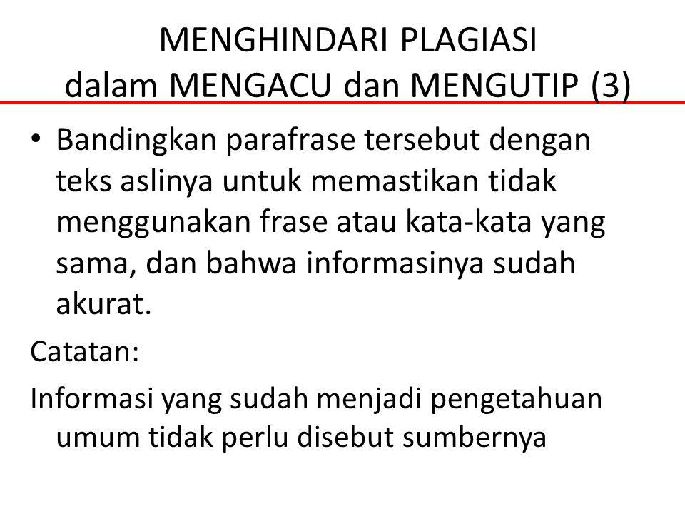 MENGHINDARI PLAGIASI dalam MENGACU dan MENGUTIP (3)
