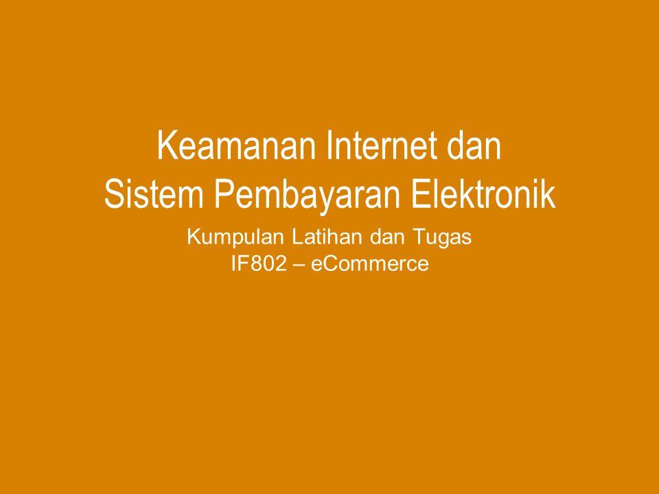 Keamanan Internet dan Sistem Pembayaran Elektronik