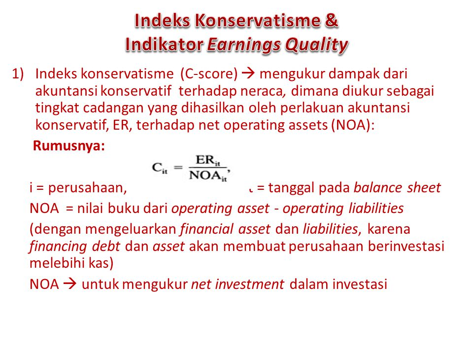 Indeks Konservatisme & Indikator Earnings Quality