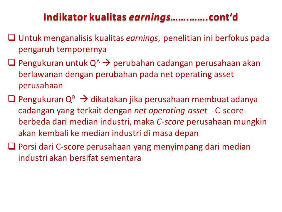 Indikator kualitas earnings…….…….cont'd