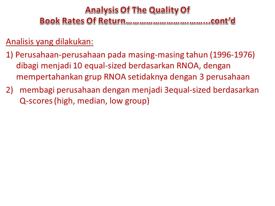 Analysis Of The Quality Of Book Rates Of Return……………………….……...cont'd