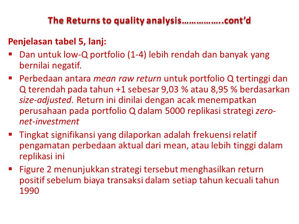The Returns to quality analysis……………..cont'd