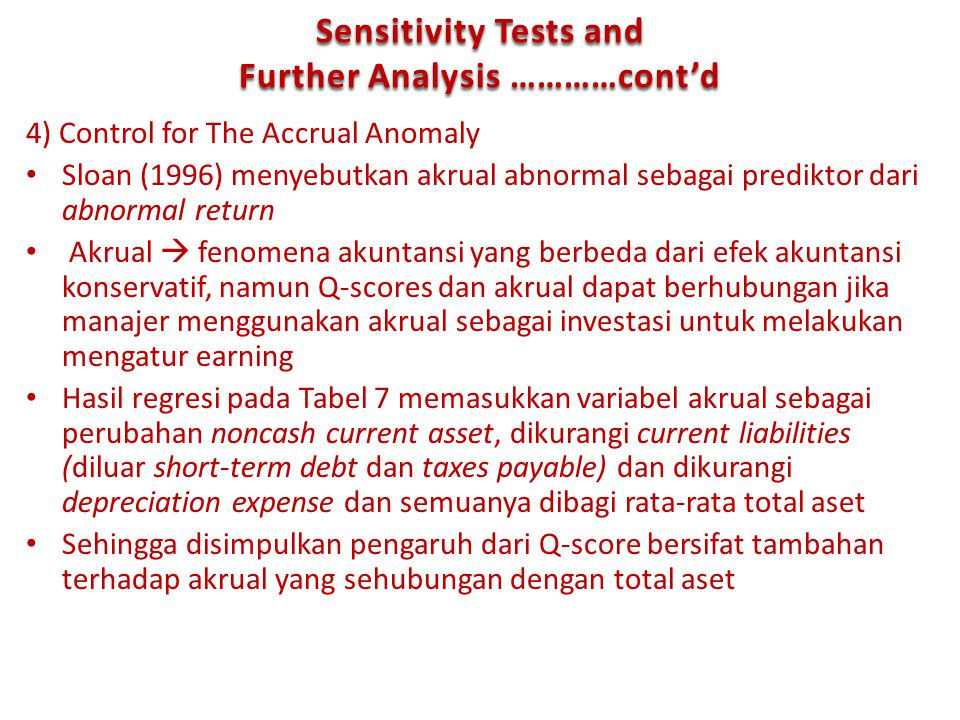 Sensitivity Tests and Further Analysis …………cont'd