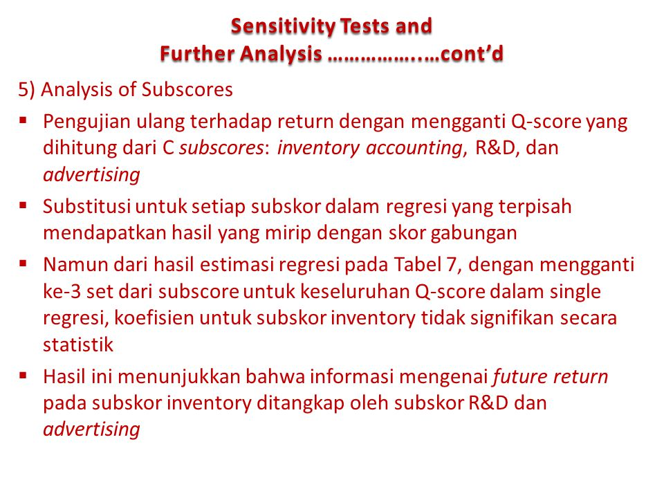 Sensitivity Tests and Further Analysis ……………..…cont'd