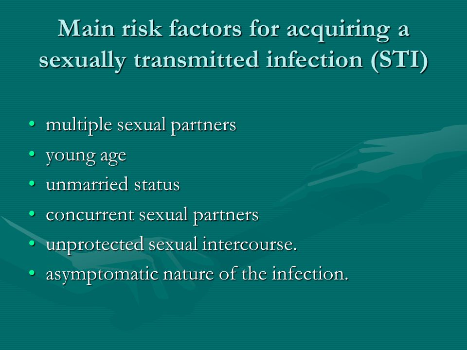 Main risk factors for acquiring a sexually transmitted infection (STI)