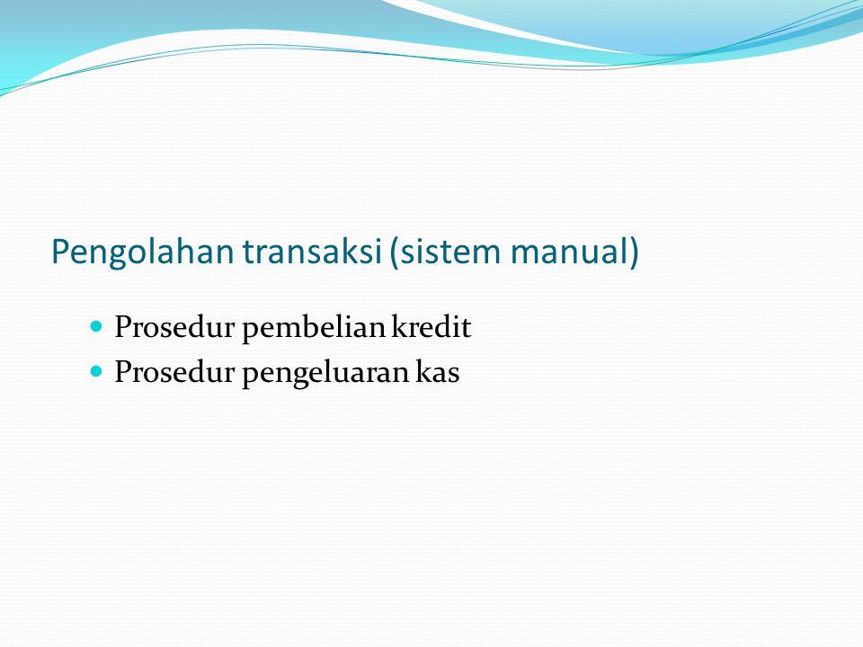 Pengolahan transaksi (sistem manual)