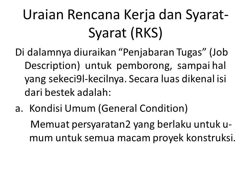 Uraian Rencana Kerja dan Syarat-Syarat (RKS)