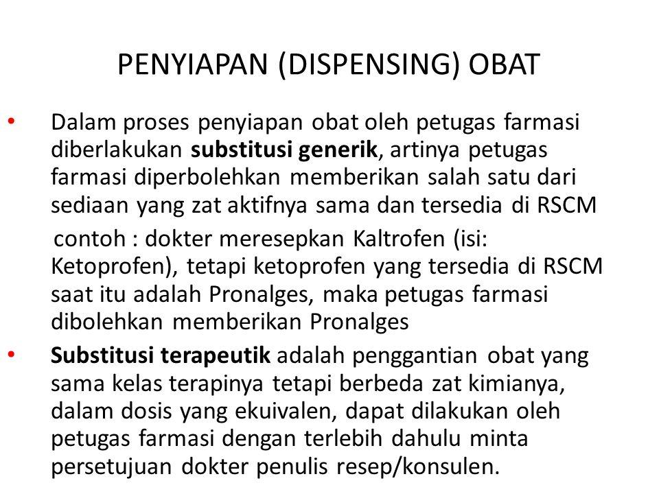 PENYIAPAN (DISPENSING) OBAT