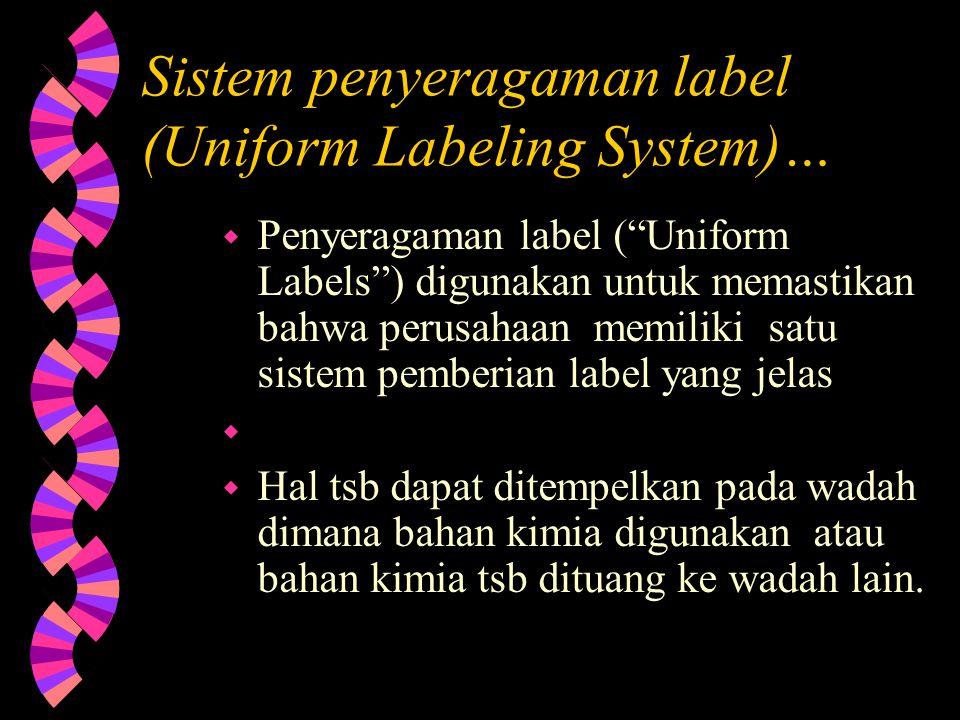 Sistem penyeragaman label (Uniform Labeling System)…