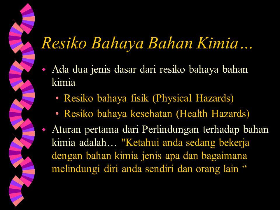 Resiko Bahaya Bahan Kimia…
