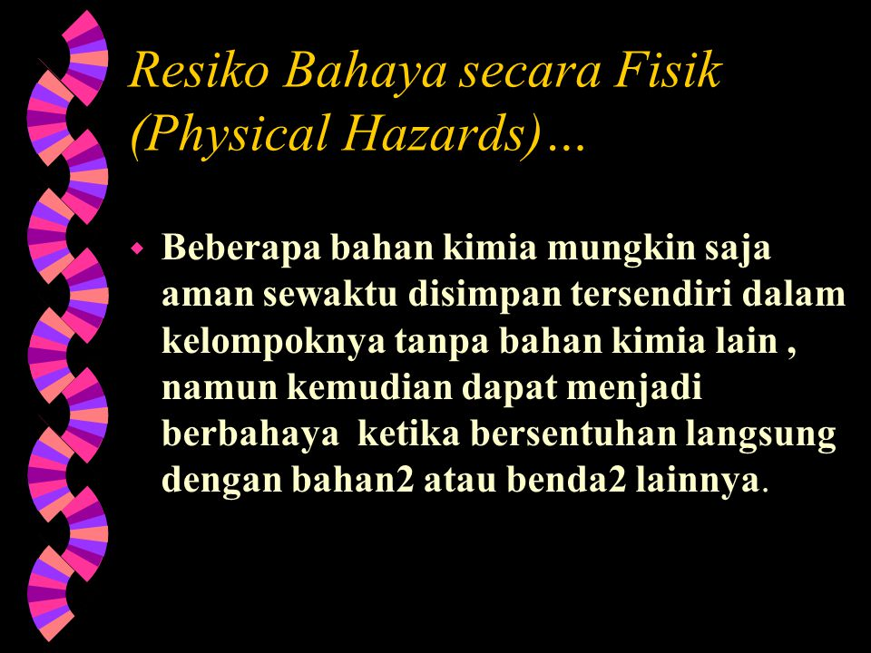 Resiko Bahaya secara Fisik (Physical Hazards)…