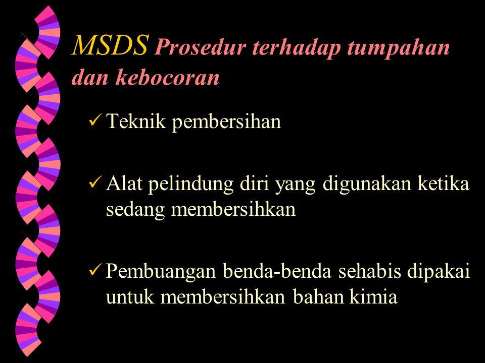 MSDS Prosedur terhadap tumpahan dan kebocoran
