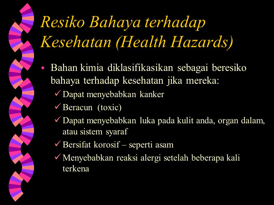 Resiko Bahaya terhadap Kesehatan (Health Hazards)