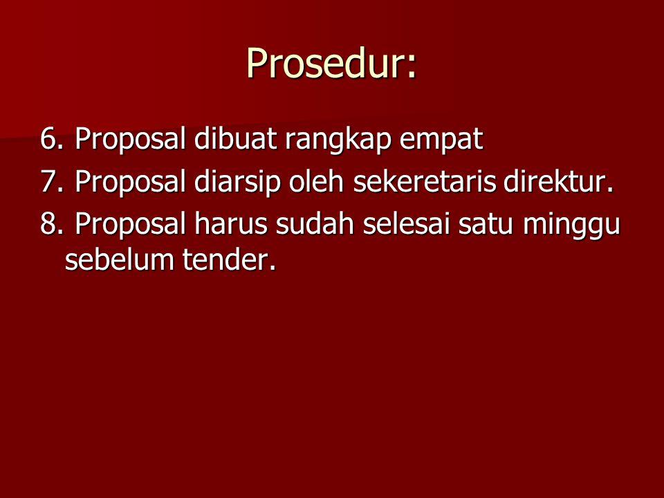 Prosedur: 6. Proposal dibuat rangkap empat
