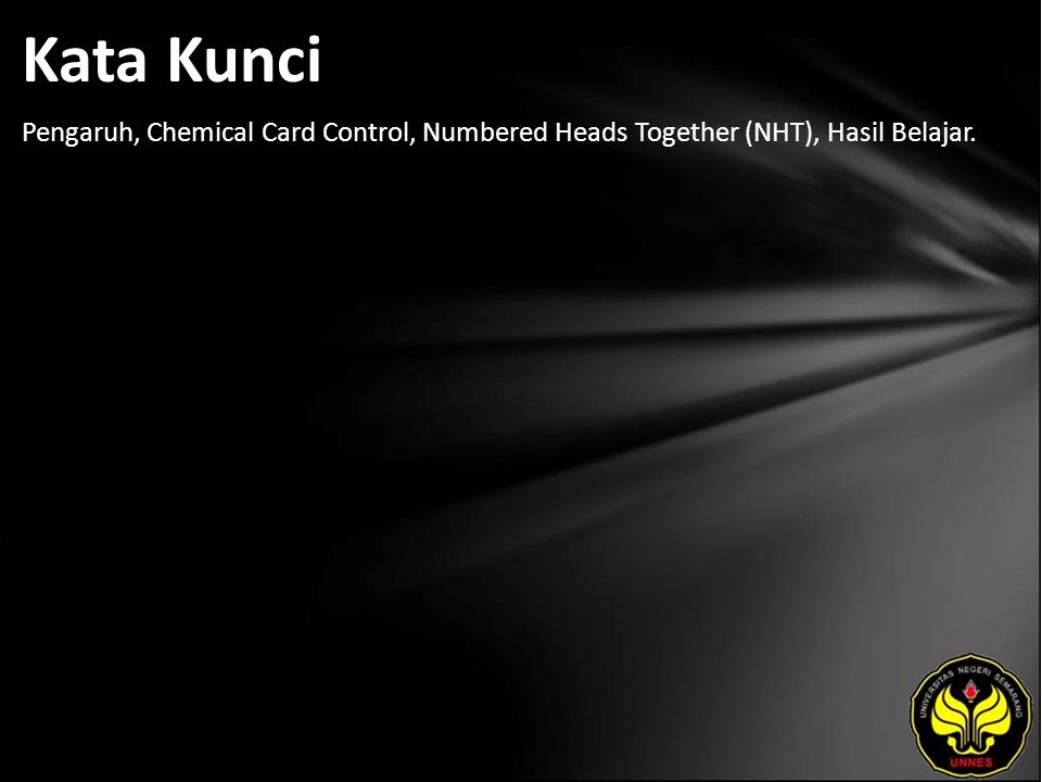 Kata Kunci Pengaruh, Chemical Card Control, Numbered Heads Together (NHT), Hasil Belajar.