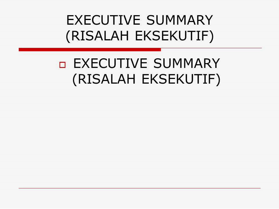 EXECUTIVE SUMMARY (RISALAH EKSEKUTIF)‏