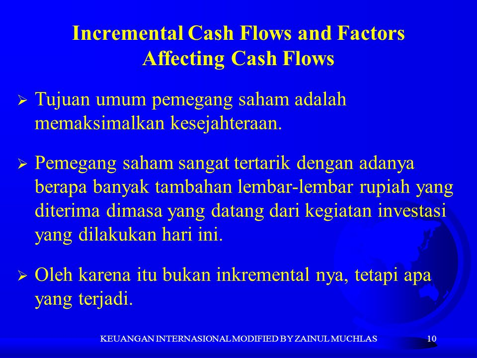 Incremental Cash Flows and Factors Affecting Cash Flows