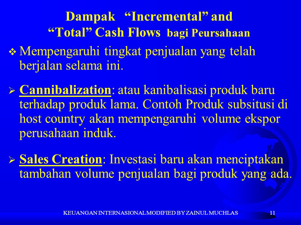 Dampak Incremental and Total Cash Flows bagi Peursahaan