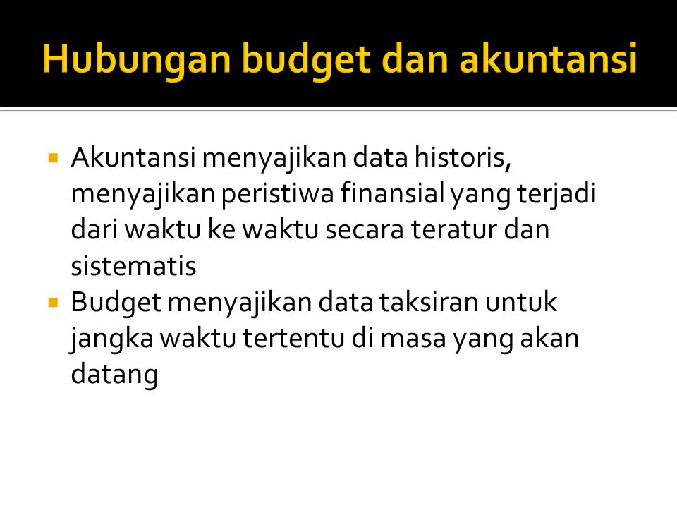 Hubungan budget dan akuntansi