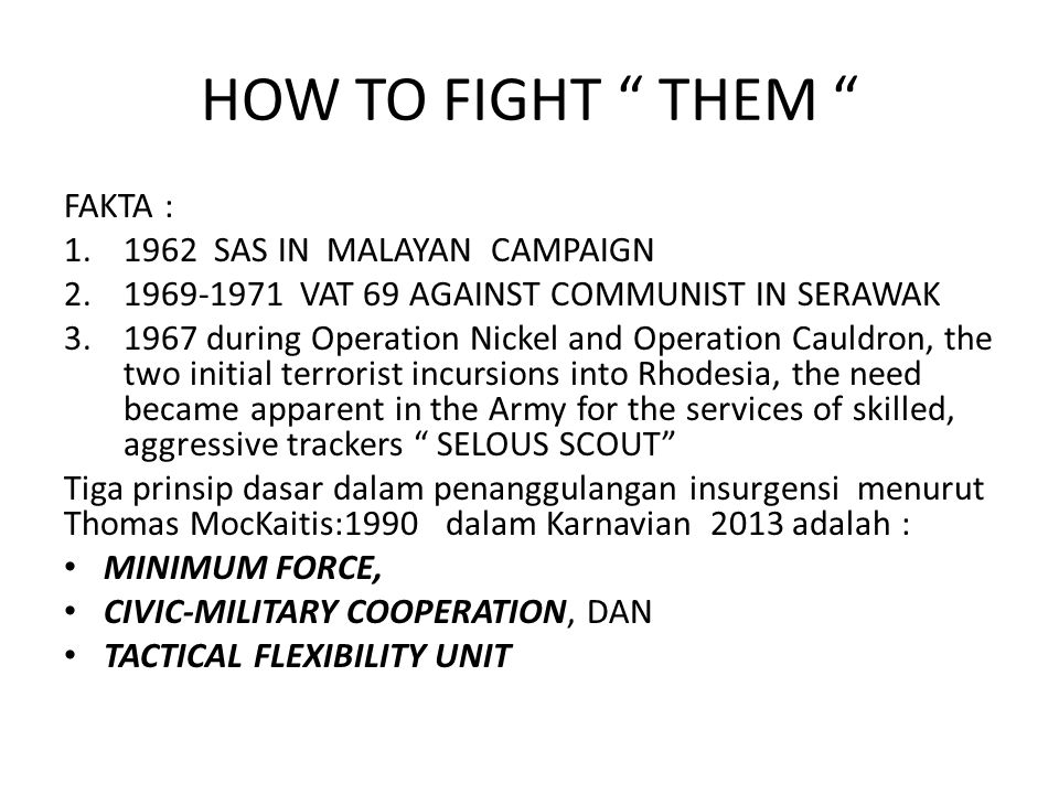 HOW TO FIGHT THEM FAKTA : 1962 SAS IN MALAYAN CAMPAIGN
